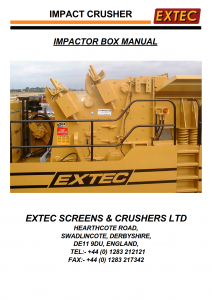 Extec APP 1013 EX Impact Crusher Operating Instructions and Spare Parts List