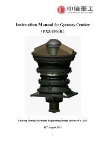 PXZ-1500II Gyratory Crusher Instruction Manual